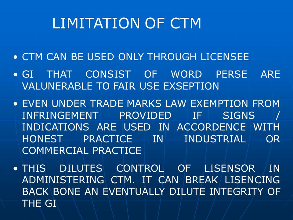 LIMITATION OF CTM CTM CAN BE USED ONLY THROUGH LICENSEE