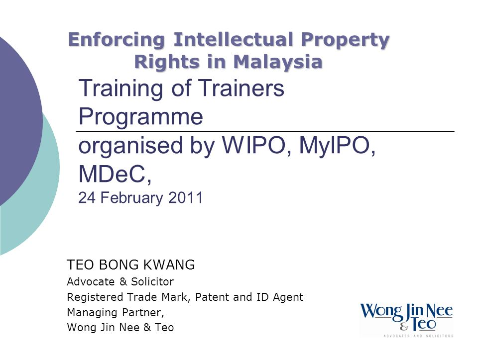 Enforcing Intellectual Property Rights in Malaysia