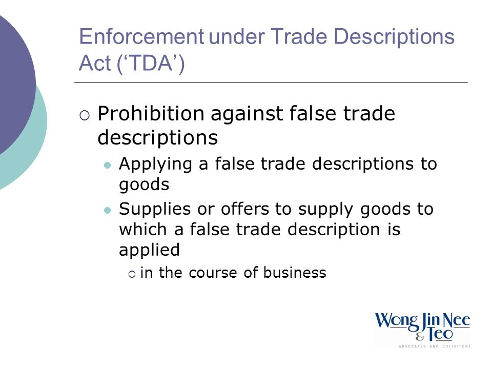 Enforcement under Trade Descriptions Act ('TDA')