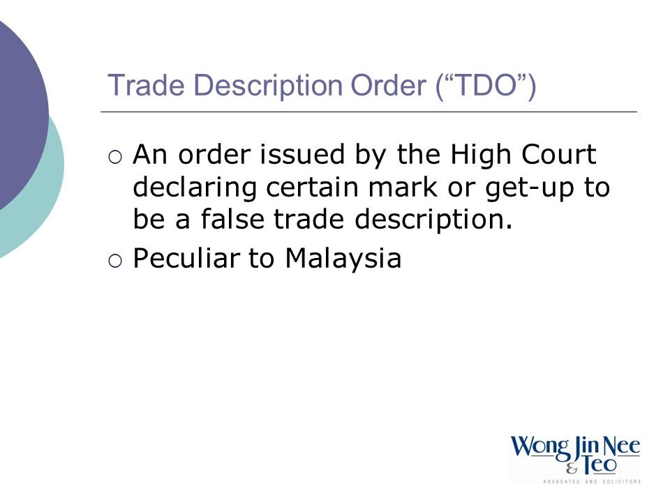 Trade Description Order ( TDO )