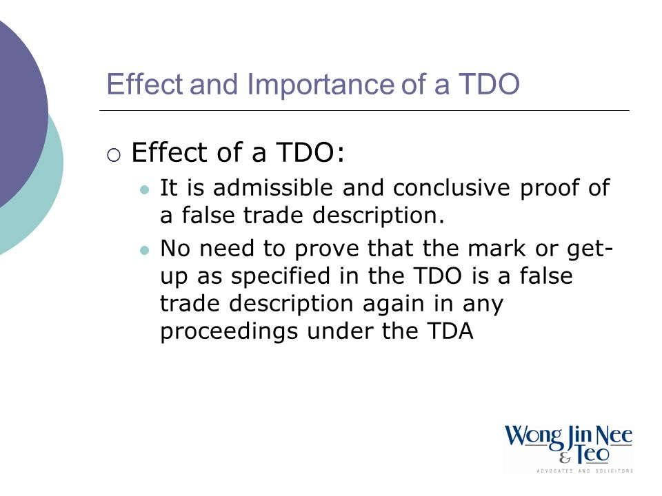 Effect and Importance of a TDO