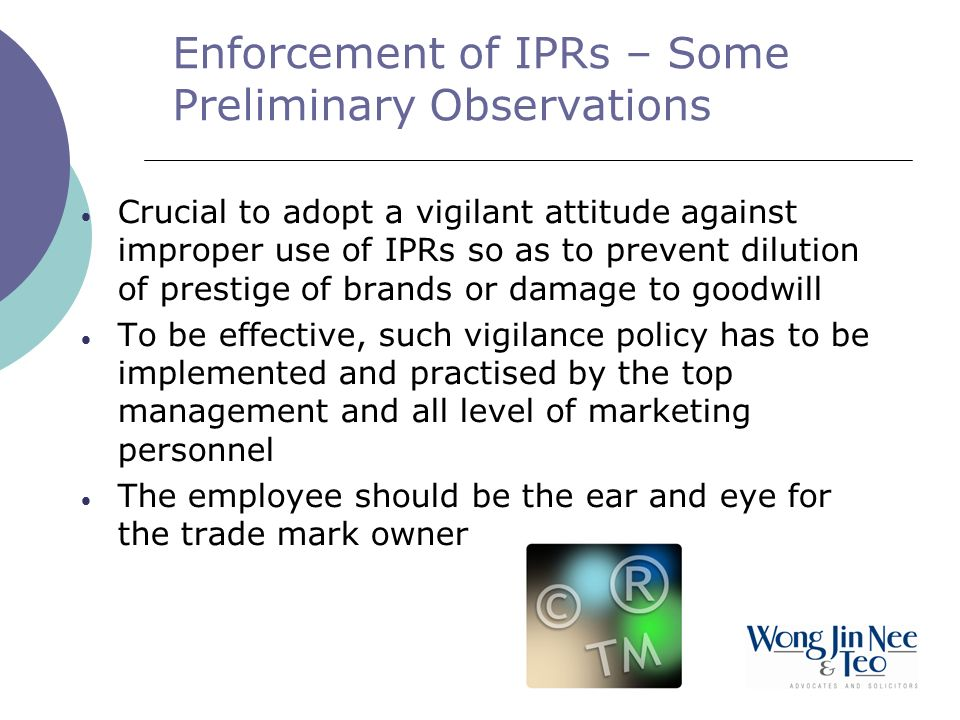 Enforcement of IPRs – Some Preliminary Observations