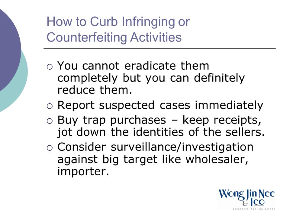How to Curb Infringing or Counterfeiting Activities