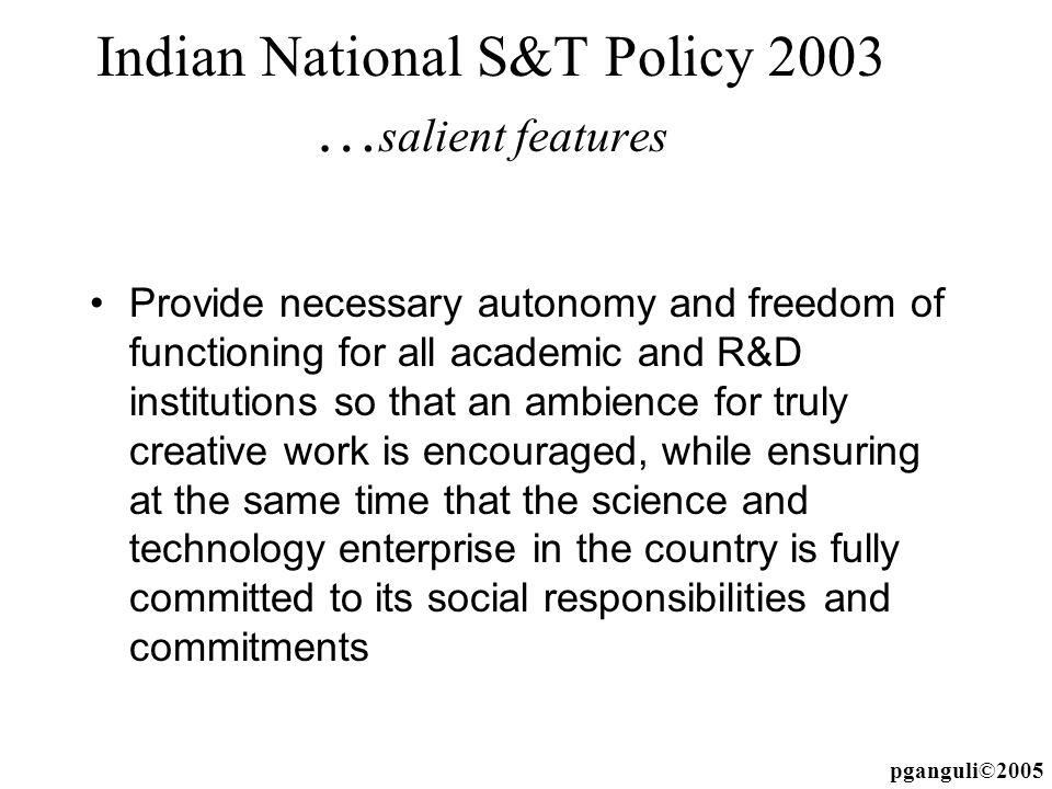 Indian National S&T Policy 2003 …salient features