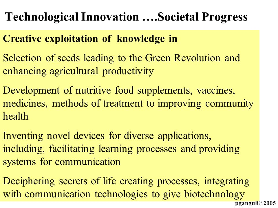 Technological Innovation ….Societal Progress