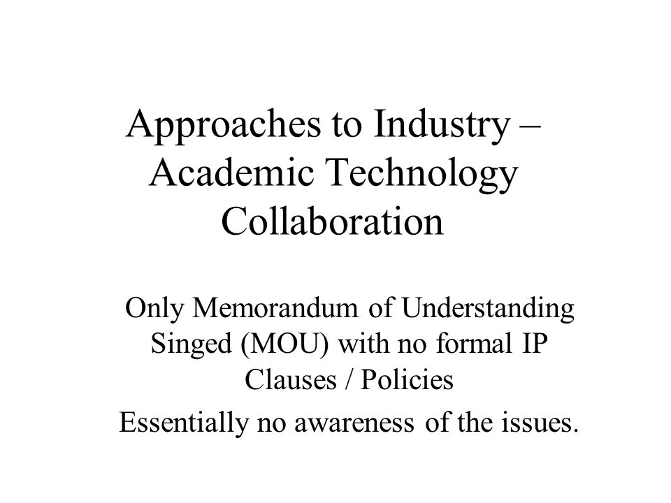 Approaches to Industry – Academic Technology Collaboration