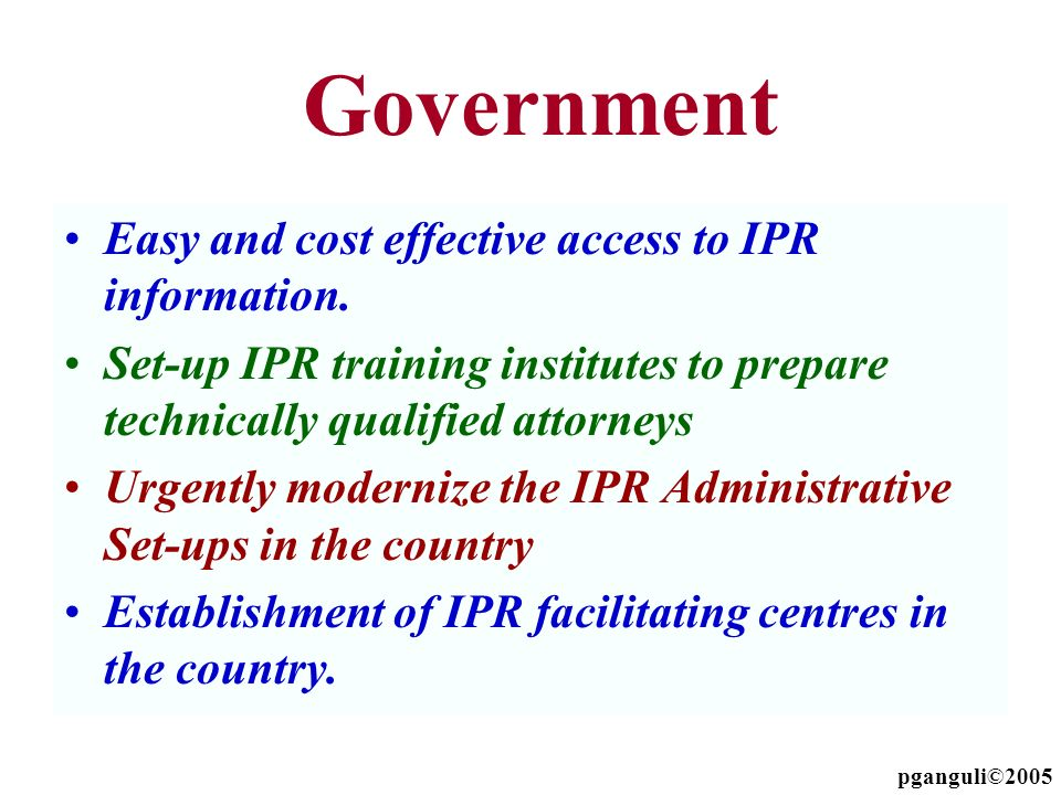 Government Easy and cost effective access to IPR information.