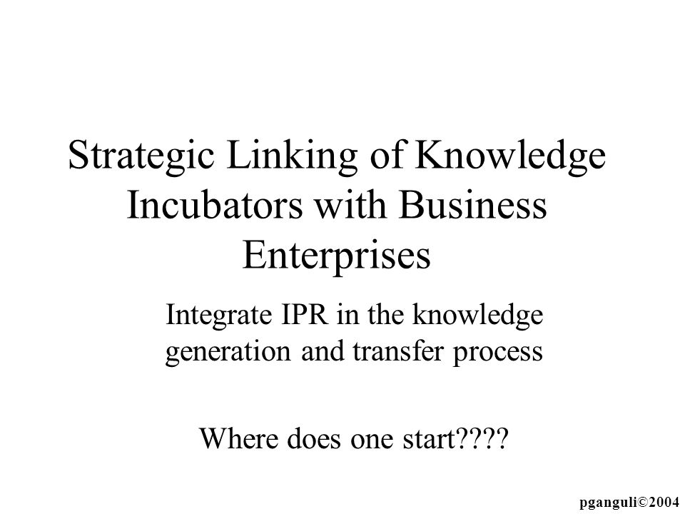 Strategic Linking of Knowledge Incubators with Business Enterprises
