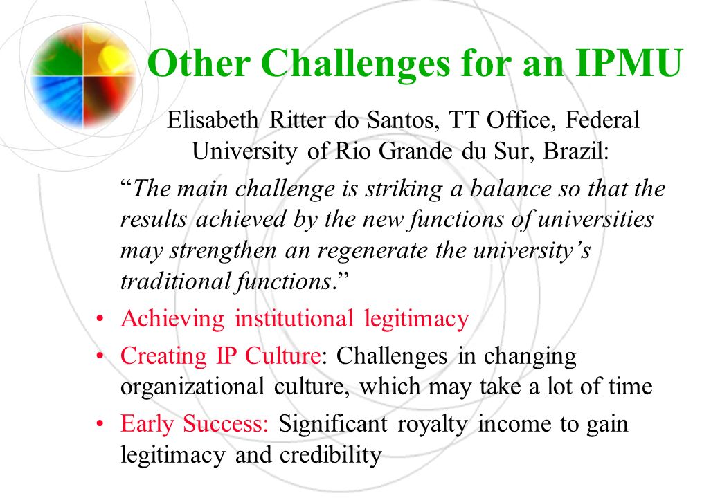 Other Challenges for an IPMU