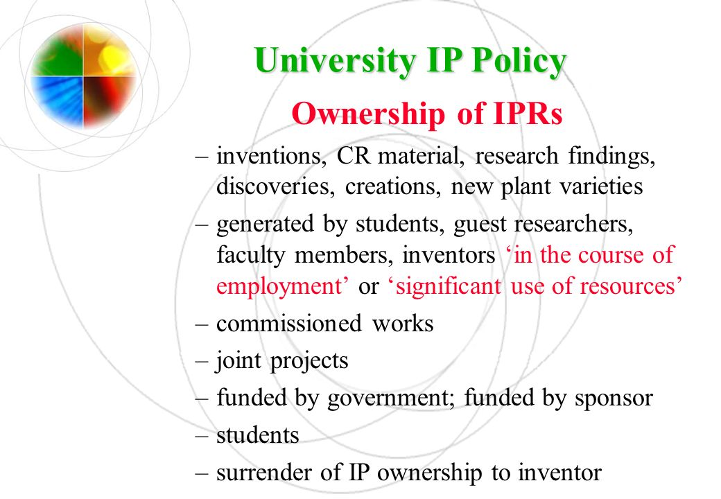 University IP Policy Ownership of IPRs