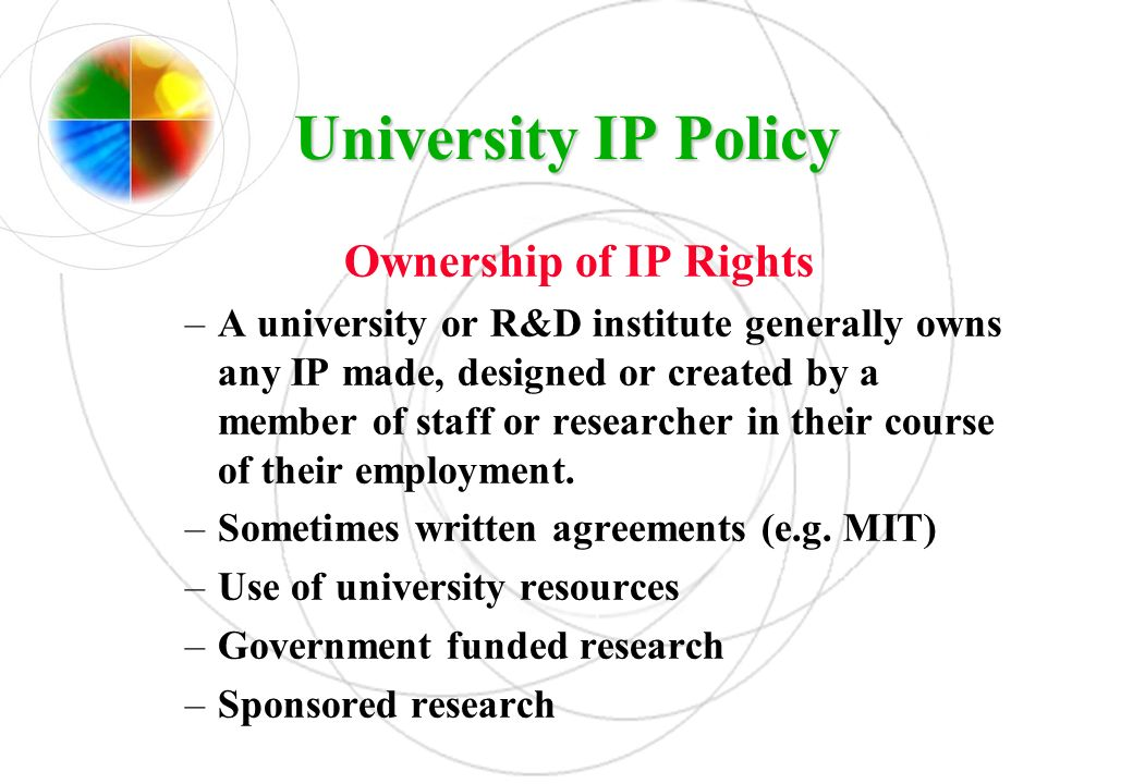 University IP Policy Ownership of IP Rights