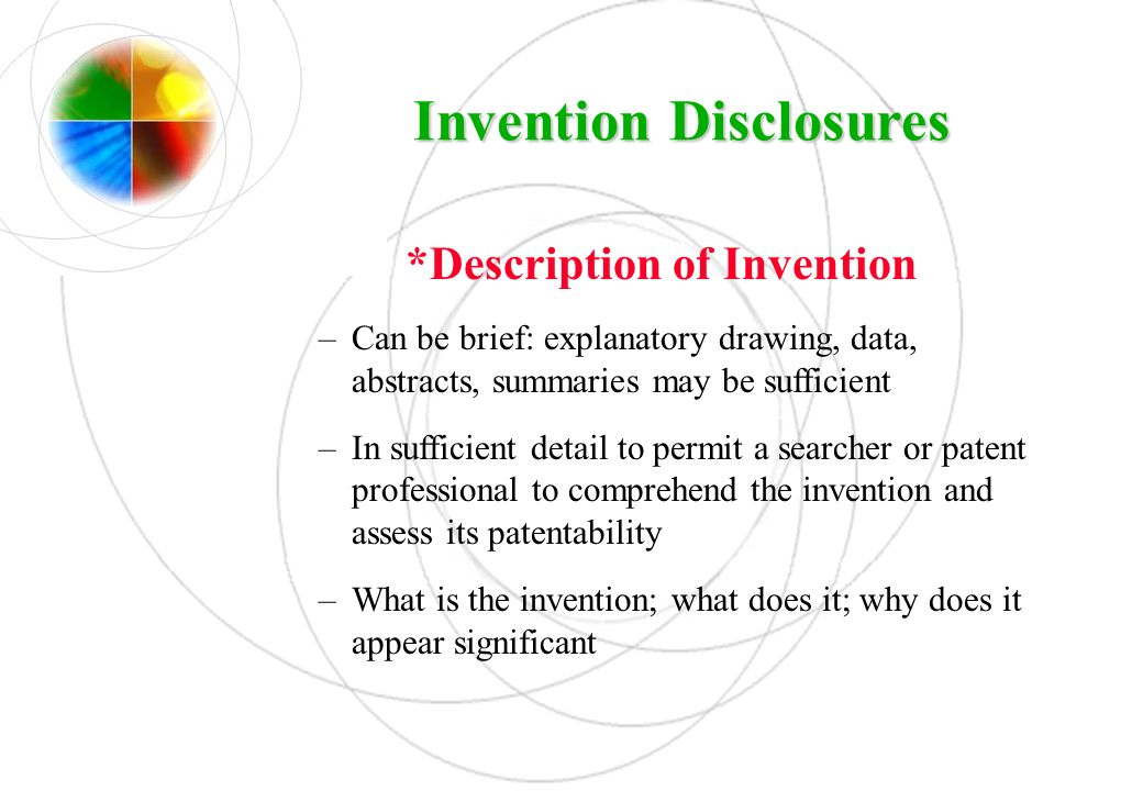 Invention Disclosures *Description of Invention