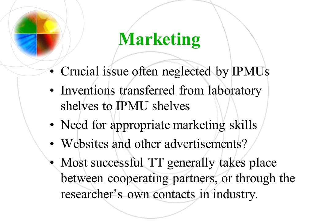 Marketing Crucial issue often neglected by IPMUs