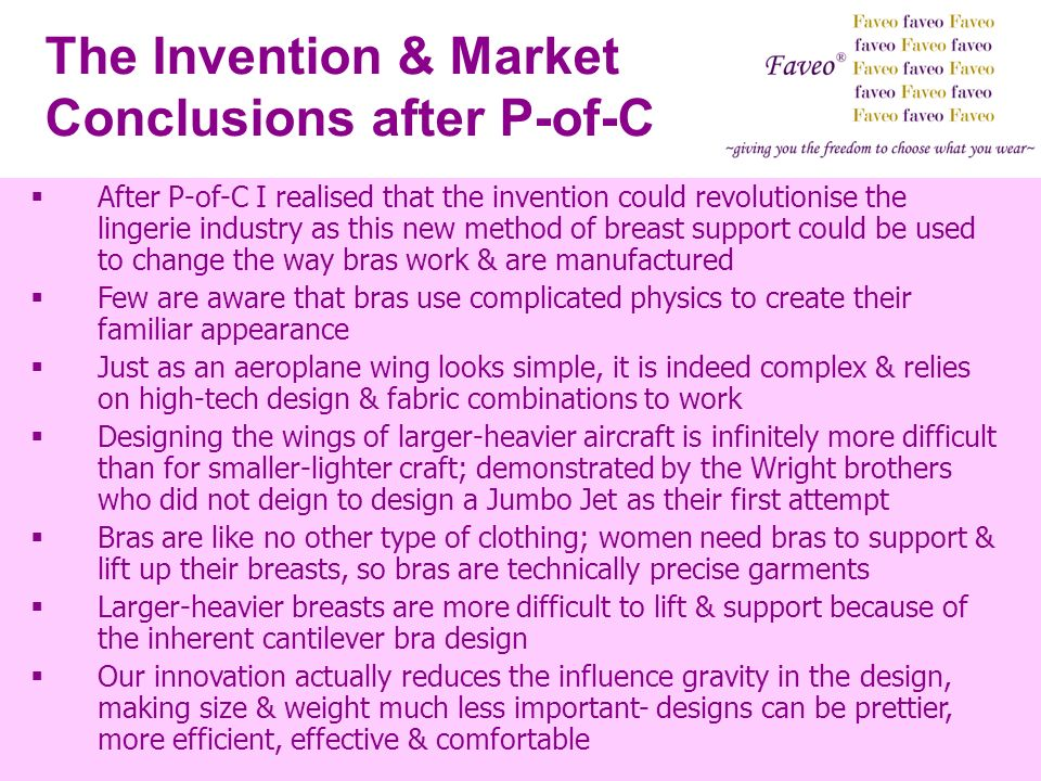 The Invention & Market Conclusions after P-of-C