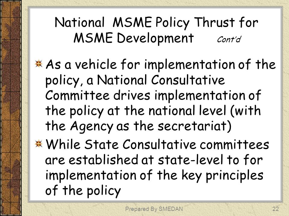 National MSME Policy Thrust for MSME Development Cont'd