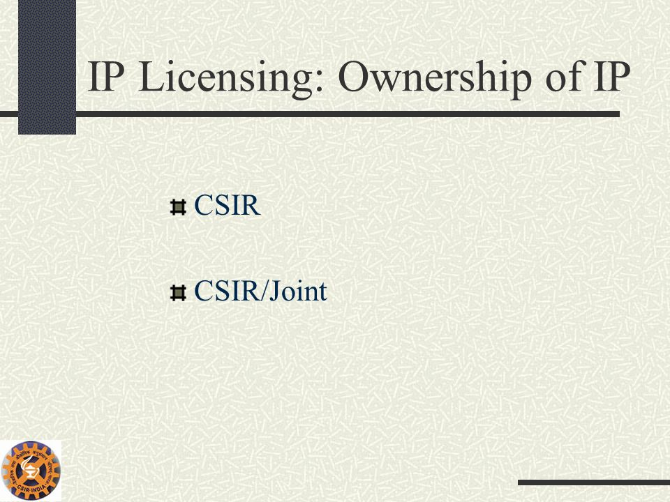 IP Licensing: Ownership of IP