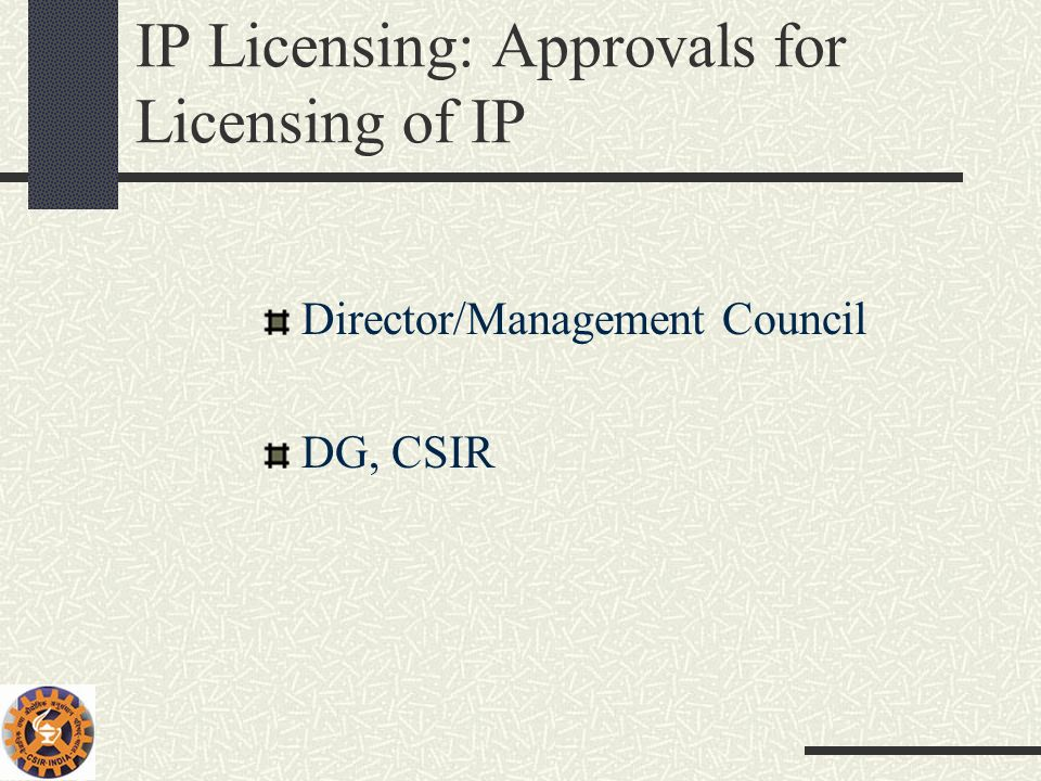 IP Licensing: Approvals for Licensing of IP