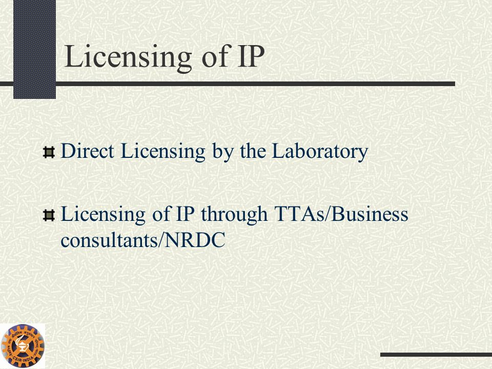 Licensing of IP Direct Licensing by the Laboratory