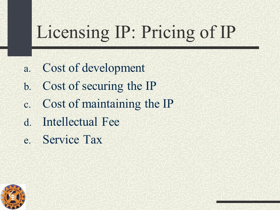 Licensing IP: Pricing of IP