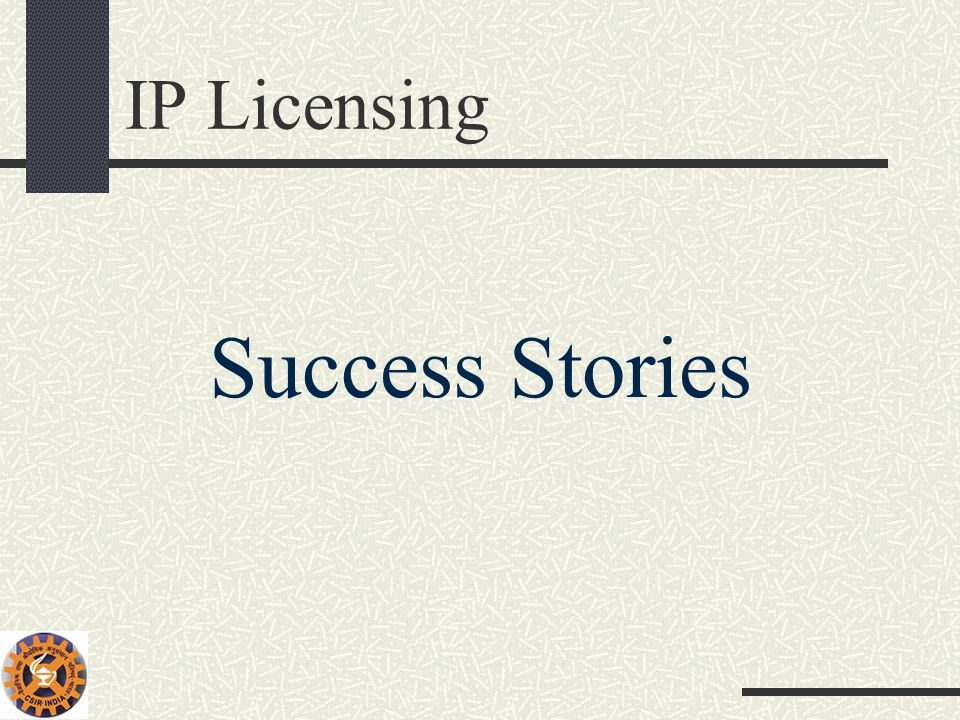 IP Licensing Success Stories