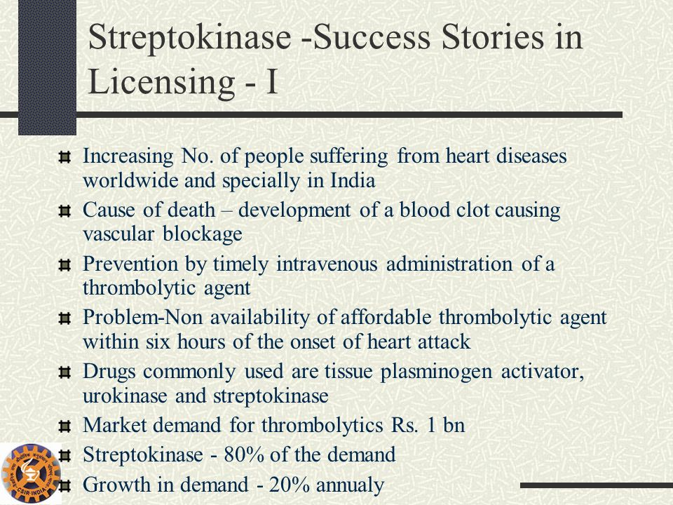 Streptokinase -Success Stories in Licensing - I