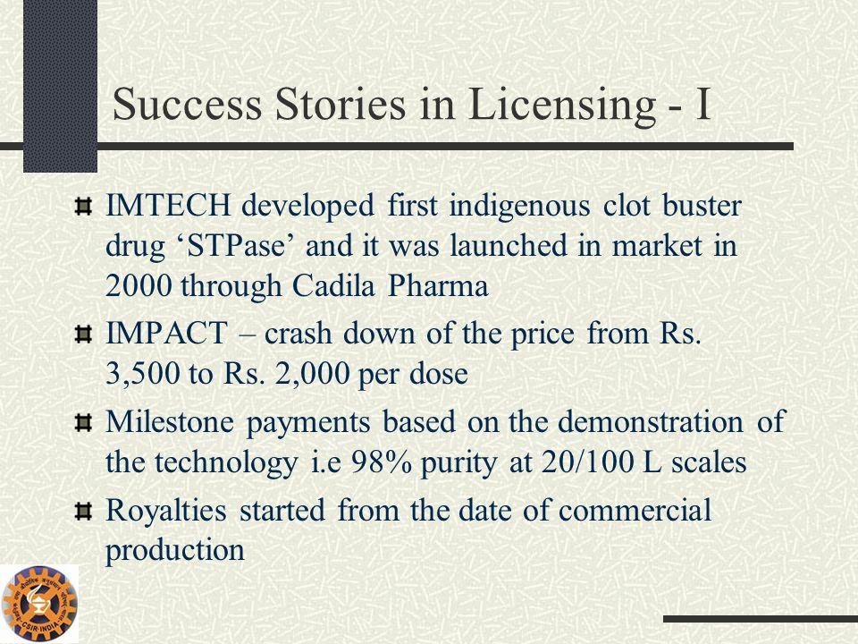 Success Stories in Licensing - I