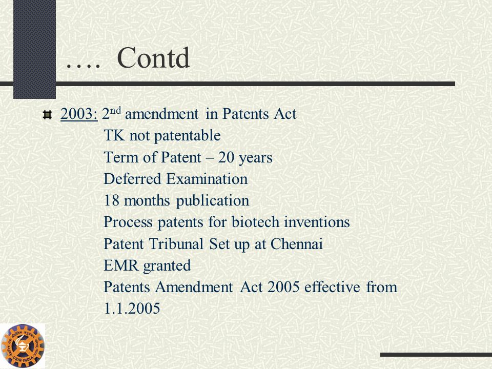 …. Contd 2003: 2nd amendment in Patents Act TK not patentable
