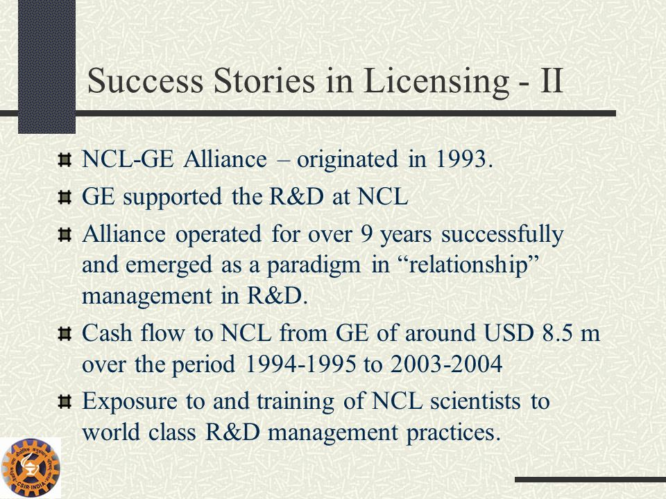 Success Stories in Licensing - II