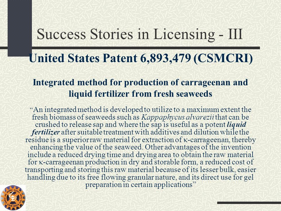 Success Stories in Licensing - III
