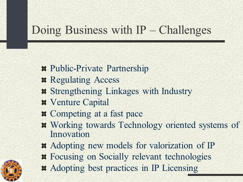 Doing Business with IP – Challenges