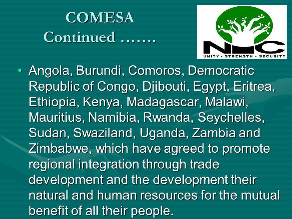 COMESA Continued …….