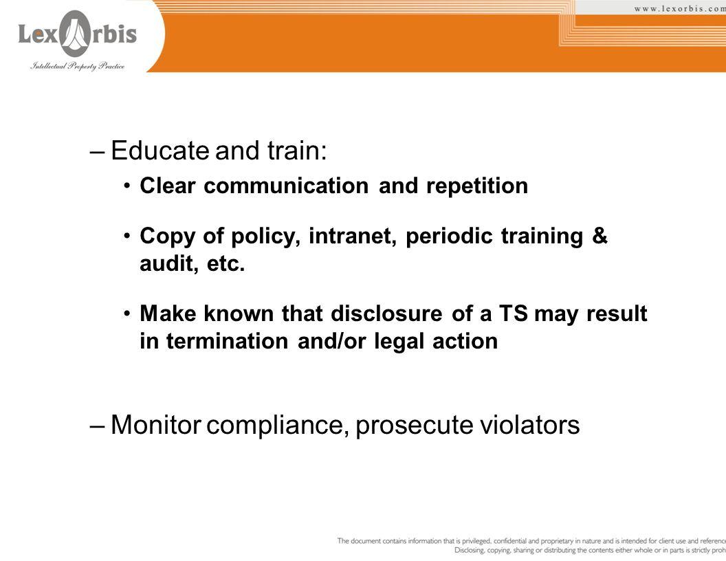 Monitor compliance, prosecute violators