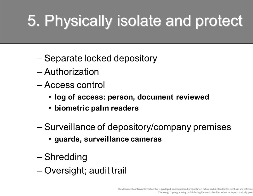 5. Physically isolate and protect