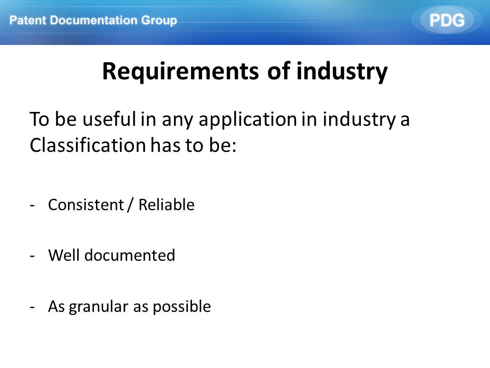 Requirements of industry