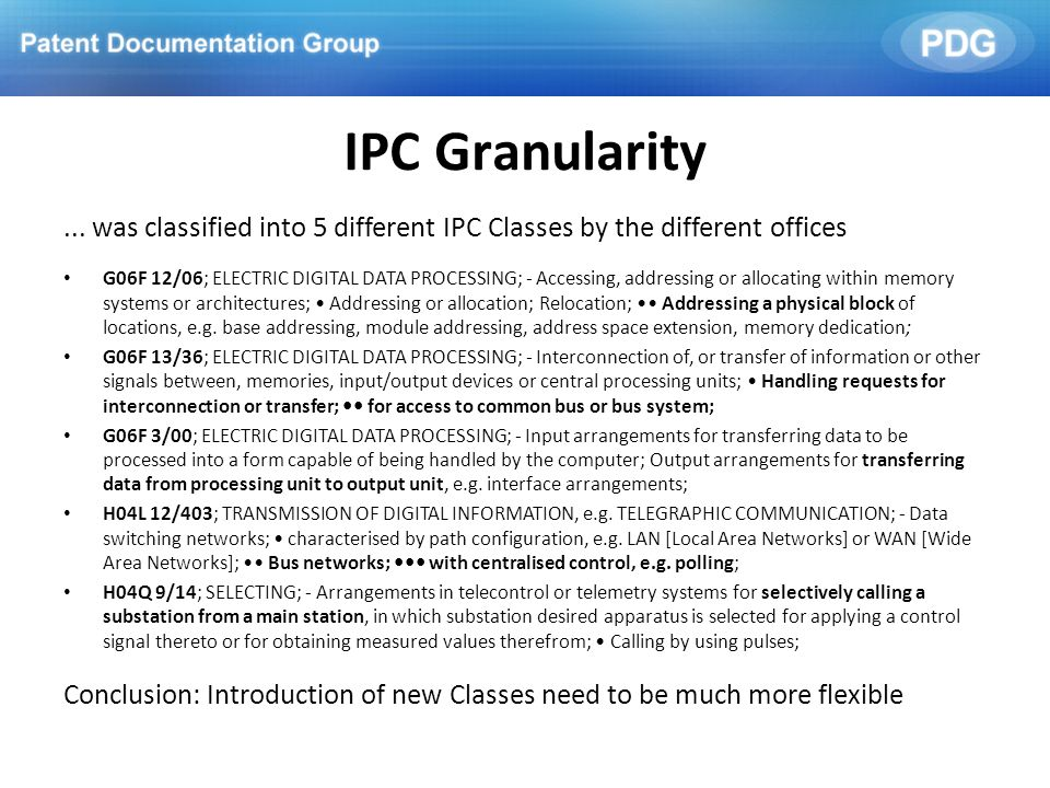 IPC Granularity ... was classified into 5 different IPC Classes by the different offices.