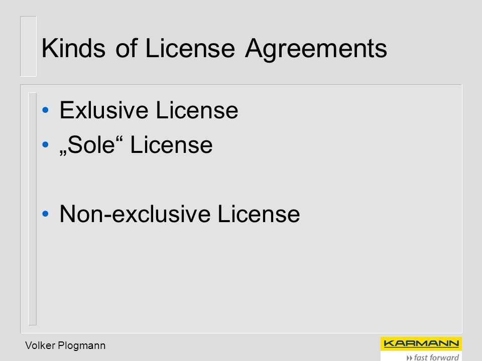 Kinds of License Agreements