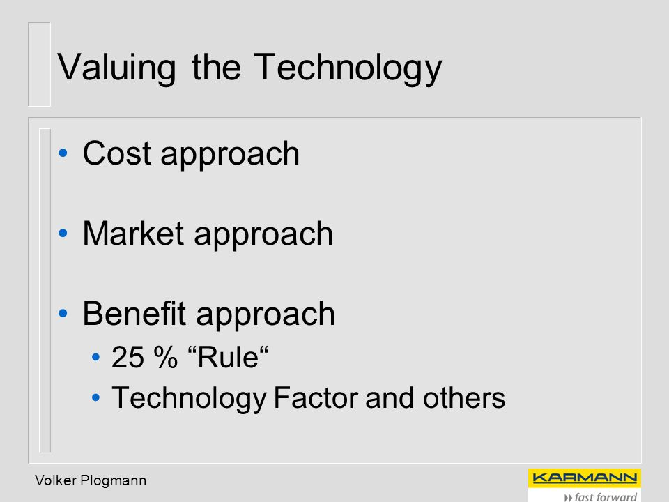 Valuing the Technology
