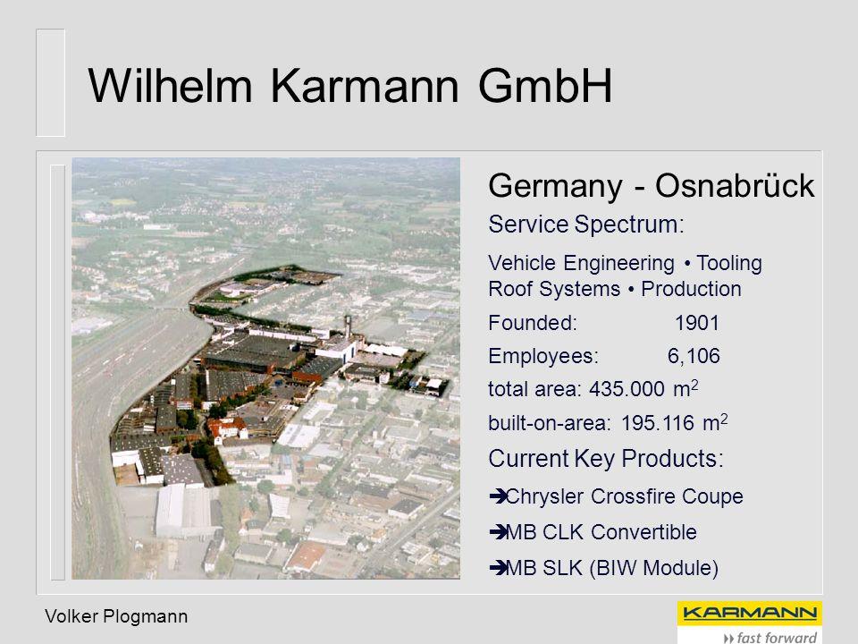 Wilhelm Karmann GmbH Germany - Osnabrück Service Spectrum: