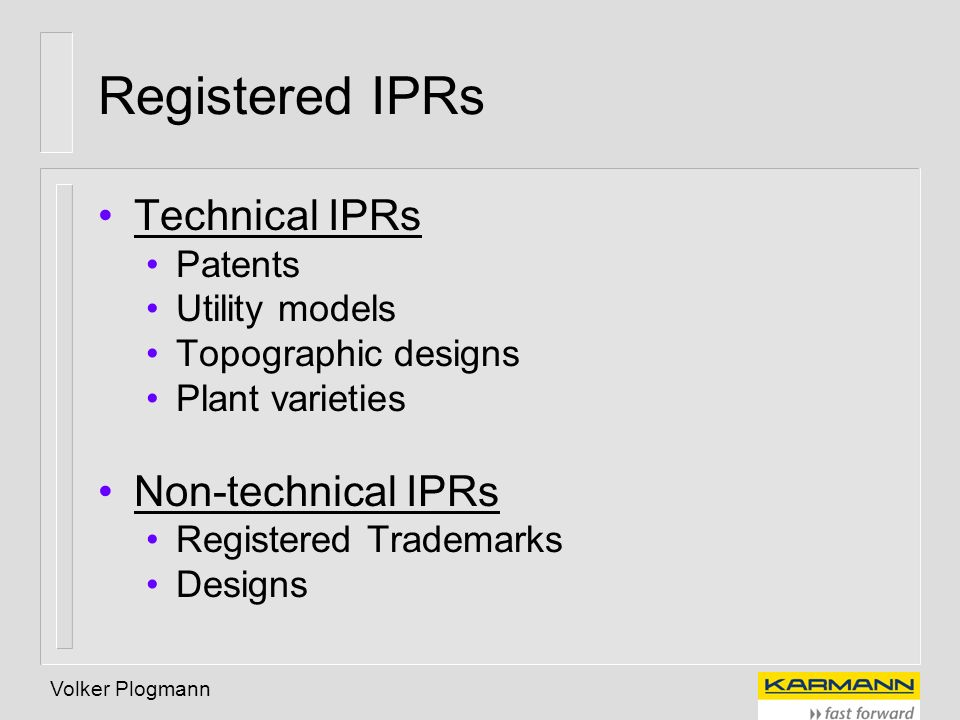 Registered IPRs Technical IPRs Non-technical IPRs Patents