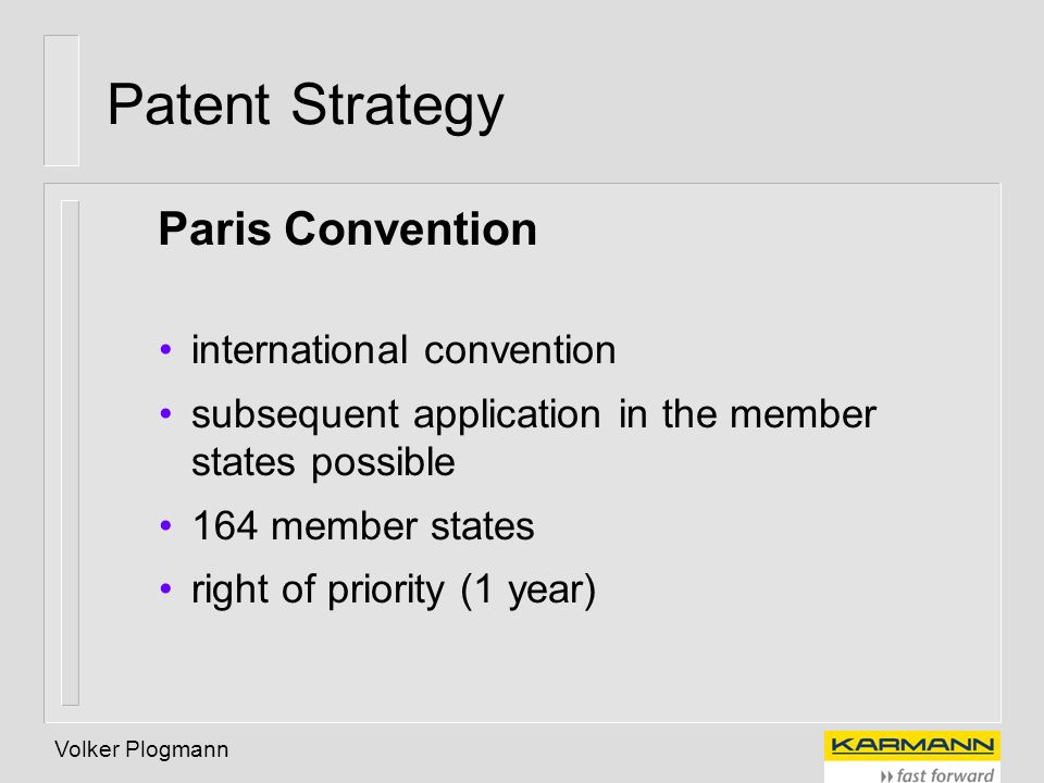 Patent Strategy Paris Convention international convention