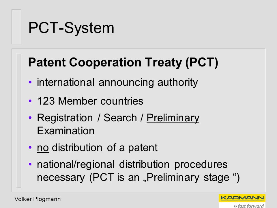 PCT-System Patent Cooperation Treaty (PCT)