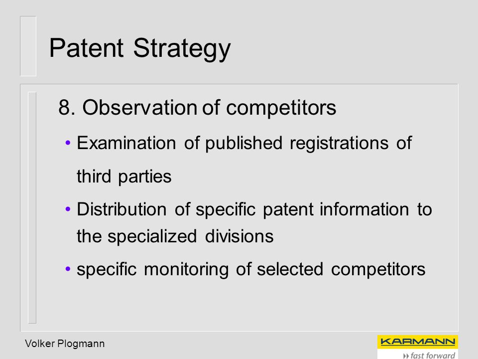 Patent Strategy 8. Observation of competitors
