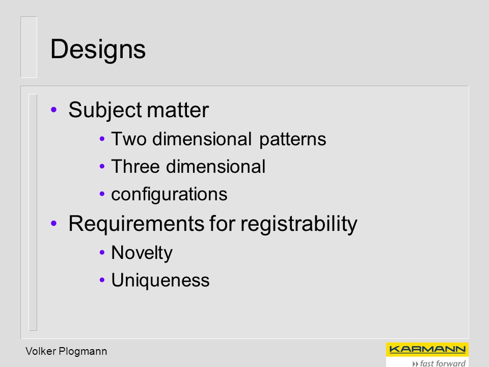 Designs Subject matter Requirements for registrability