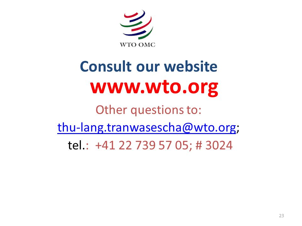 Consult our website www.wto.org