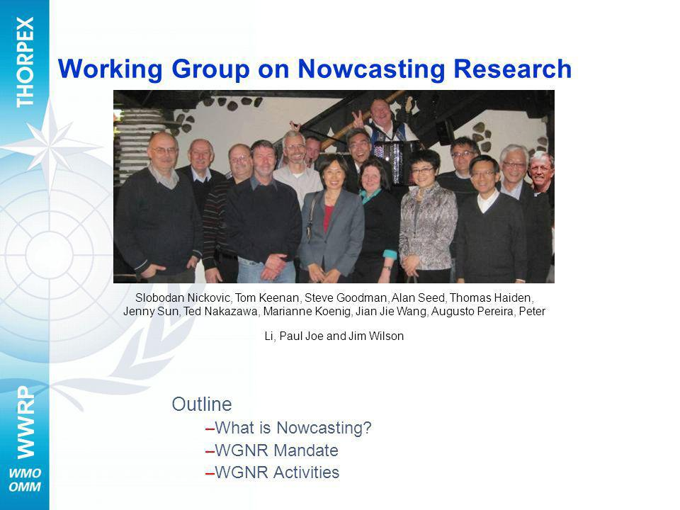 Working Group on Nowcasting Research