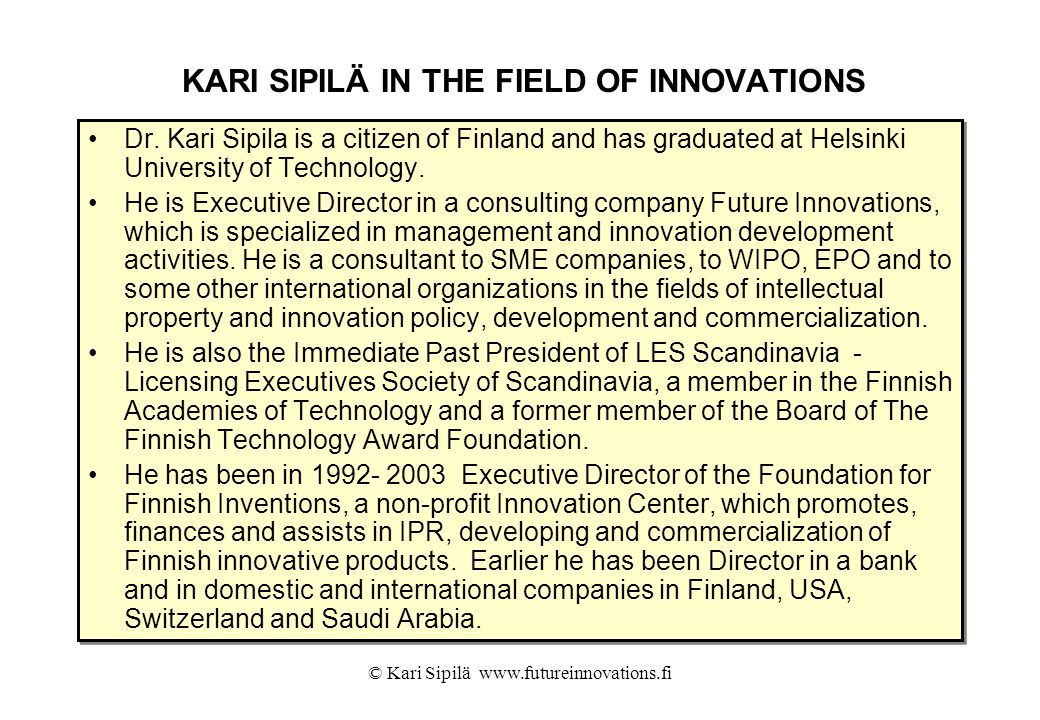 KARI SIPILÄ IN THE FIELD OF INNOVATIONS