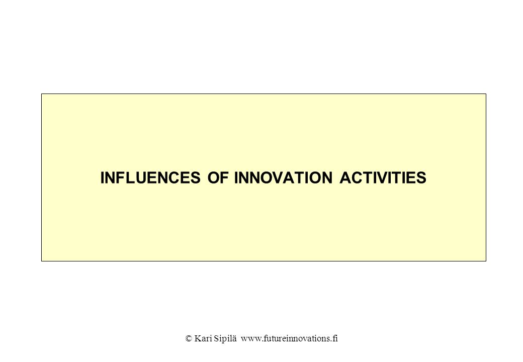 INFLUENCES OF INNOVATION ACTIVITIES