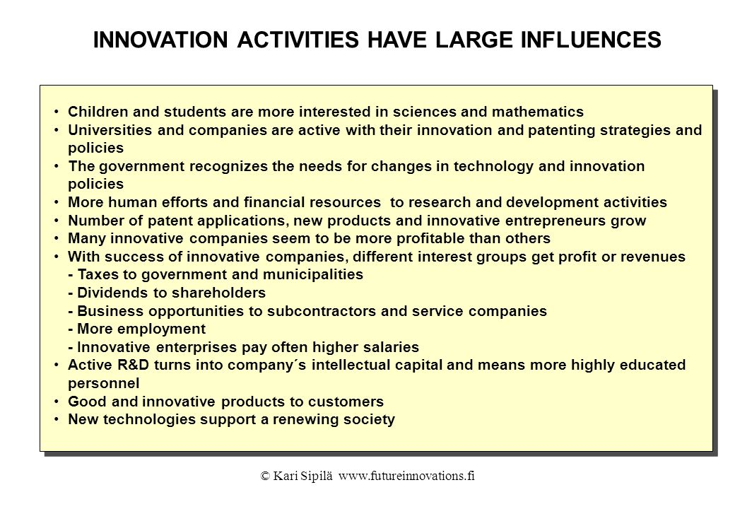 INNOVATION ACTIVITIES HAVE LARGE INFLUENCES
