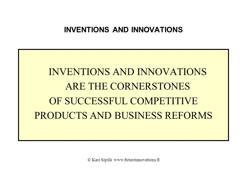 INVENTIONS AND INNOVATIONS