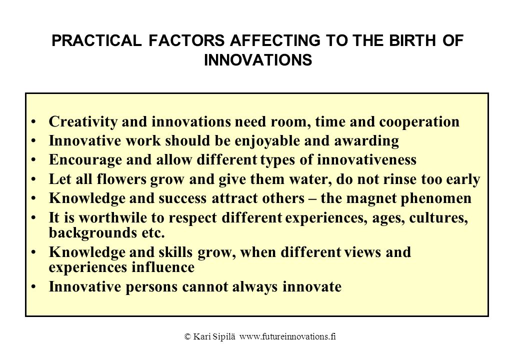 PRACTICAL FACTORS AFFECTING TO THE BIRTH OF INNOVATIONS